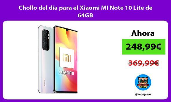Chollo del día para el Xiaomi MI Note 10 Lite de 64GB
