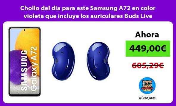 Chollo del día para este Samsung A72 en color violeta que incluye los auriculares Buds Live