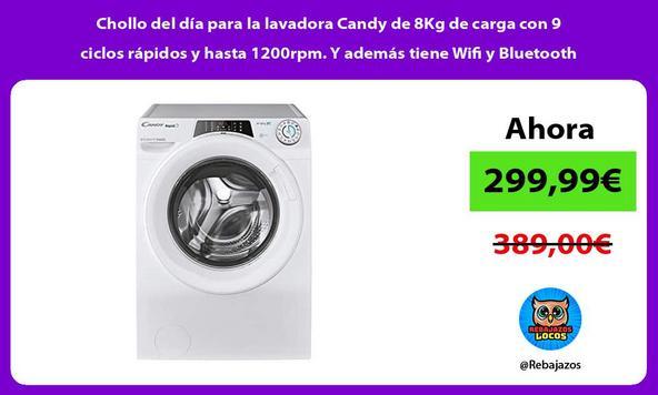 Chollo del día para la lavadora Candy de 8Kg de carga con 9 ciclos rápidos y hasta 1200rpm. Y además tiene Wifi y Bluetooth