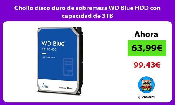 Chollo disco duro de sobremesa WD Blue HDD con capacidad de 3TB