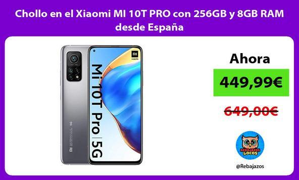 Chollo en el Xiaomi MI 10T PRO con 256GB y 8GB RAM desde España