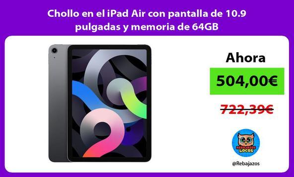 Chollo en el iPad Air con pantalla de 10.9 pulgadas y memoria de 64GB