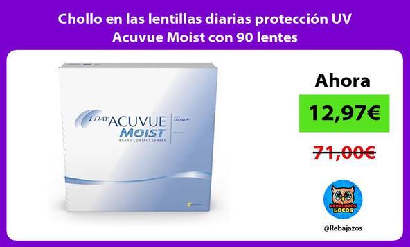 Chollo en las lentillas diarias protección UV Acuvue Moist con 90 lentes