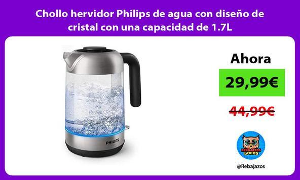 Chollo hervidor Philips de agua con diseño de cristal con una capacidad de 1.7L