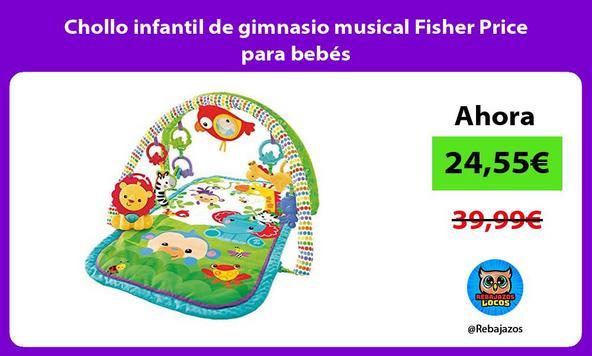 Chollo infantil de gimnasio musical Fisher Price para bebés