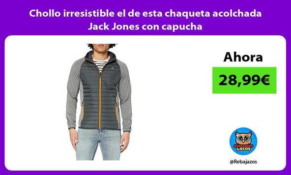 Chollo irresistible el de esta chaqueta acolchada Jack Jones con capucha