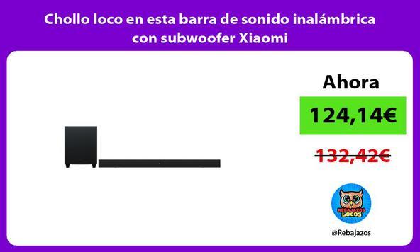 Chollo loco en esta barra de sonido inalámbrica con subwoofer Xiaomi