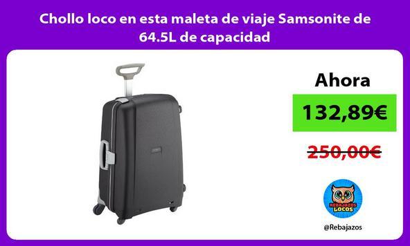 Chollo loco en esta maleta de viaje Samsonite de 64.5L de capacidad