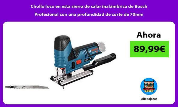 Chollo loco en esta sierra de calar inalámbrica de Bosch Profesional con una profundidad de corte de 70mm