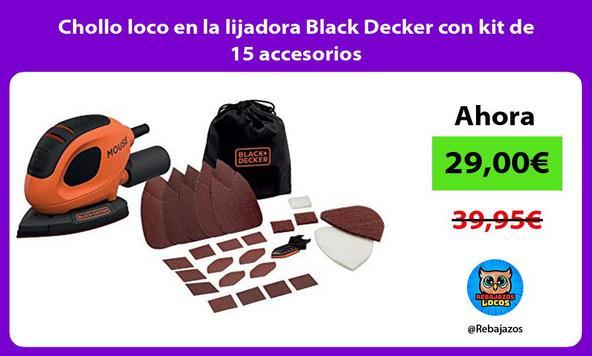 Chollo loco en la lijadora Black Decker con kit de 15 accesorios