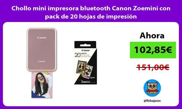 Chollo mini impresora bluetooth Canon Zoemini con pack de 20 hojas de impresión/