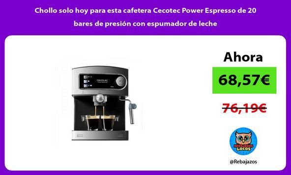 Chollo solo hoy para esta cafetera Cecotec Power Espresso de 20 bares de presión con espumador de leche