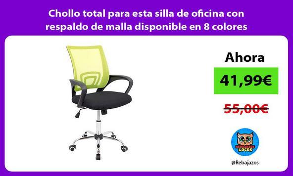 Chollo total para esta silla de oficina con respaldo de malla disponible en 8 colores