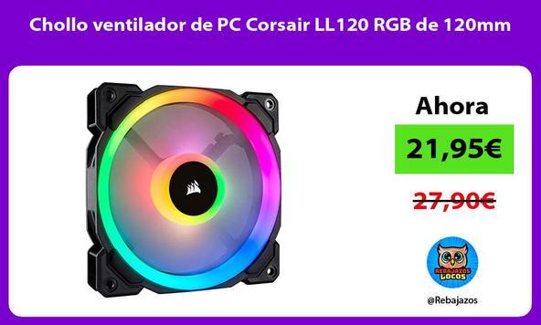 Chollo ventilador de PC Corsair LL120 RGB de 120mm