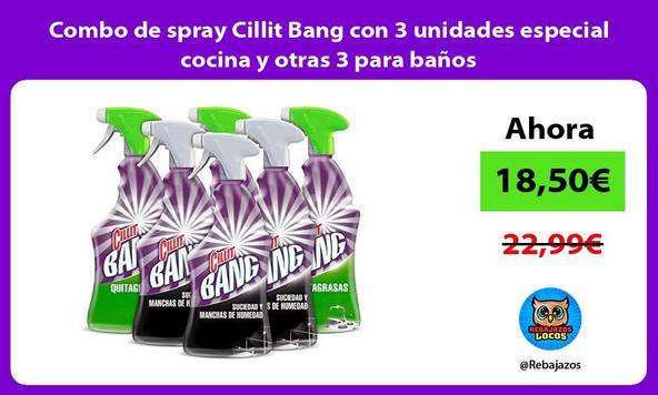 Combo de spray Cillit Bang con 3 unidades especial cocina y otras 3 para baños