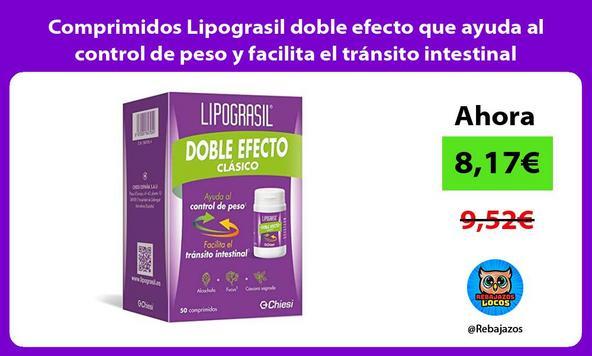 Comprimidos Lipograsil doble efecto que ayuda al control de peso y facilita el tránsito intestinal