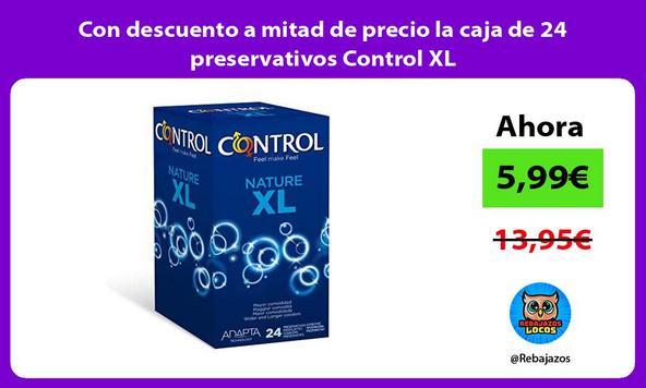 Con descuento a mitad de precio la caja de 24 preservativos Control XL/