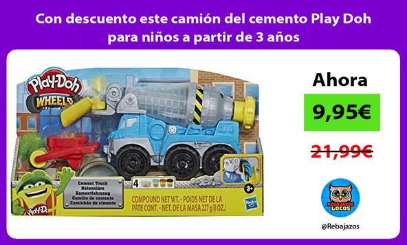 Con descuento este camión del cemento Play Doh para niños a partir de 3 años