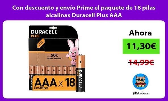 Con descuento y envío Prime el paquete de 18 pilas alcalinas Duracell Plus AAA