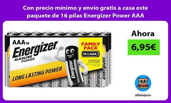 Con precio mínimo y envío gratis a casa este paquete de 16 pilas Energizer Power AAA