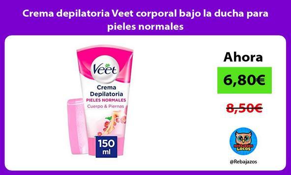 Crema depilatoria Veet corporal bajo la ducha para pieles normales