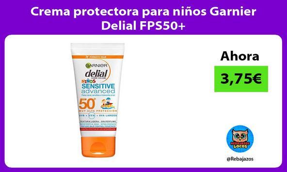 Crema protectora para niños Garnier Delial FPS50+
