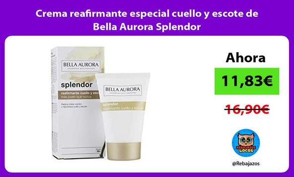 Crema reafirmante especial cuello y escote de Bella Aurora Splendor