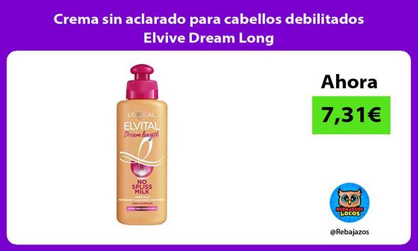 Crema sin aclarado para cabellos debilitados Elvive Dream Long