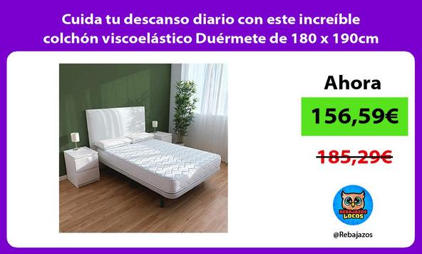 Cuida tu descanso diario con este increíble colchón viscoelástico Duérmete de 180 x 190cm