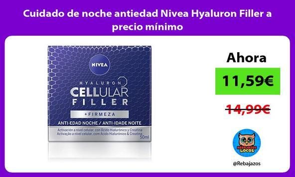 Cuidado de noche antiedad Nivea Hyaluron Filler a precio mínimo