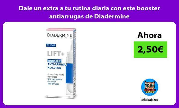 Dale un extra a tu rutina diaria con este booster antiarrugas de Diadermine
