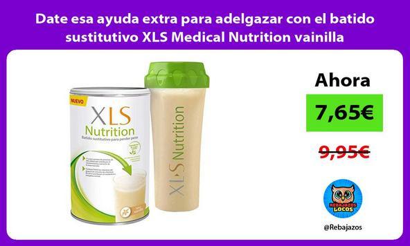 Date esa ayuda extra para adelgazar con el batido sustitutivo XLS Medical Nutrition vainilla