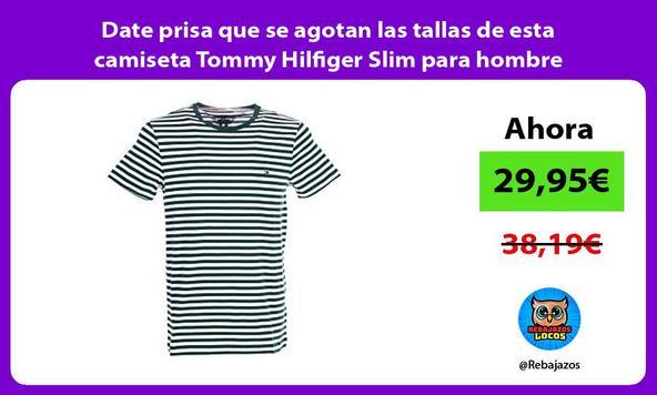 Date prisa que se agotan las tallas de esta camiseta Tommy Hilfiger Slim para hombre