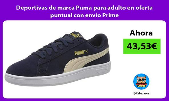 Deportivas de marca Puma para adulto en oferta puntual con envío Prime