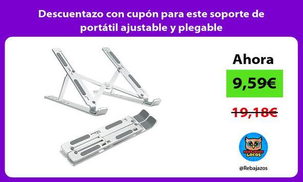 Descuentazo con cupón para este soporte de portátil ajustable y plegable/