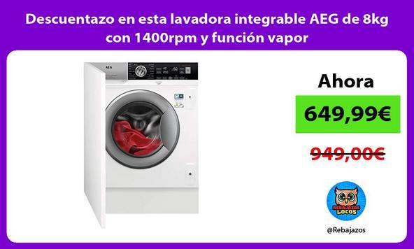 Descuentazo en esta lavadora integrable AEG de 8kg con 1400rpm y función vapor