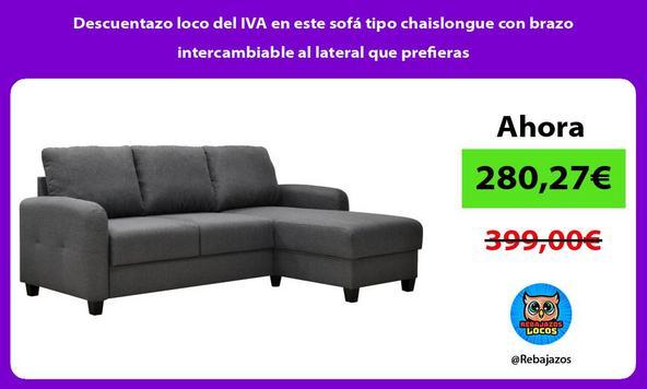 Descuentazo loco del IVA en este sofá tipo chaislongue con brazo intercambiable al lateral que prefieras