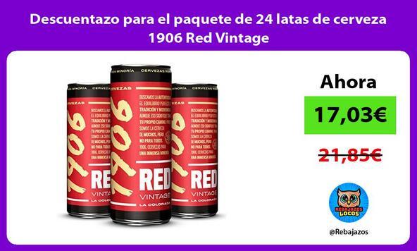 Descuentazo para el paquete de 24 latas de cerveza 1906 Red Vintage