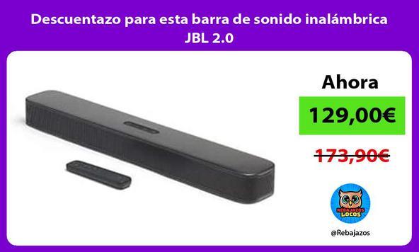 Descuentazo para esta barra de sonido inalámbrica JBL 2.0