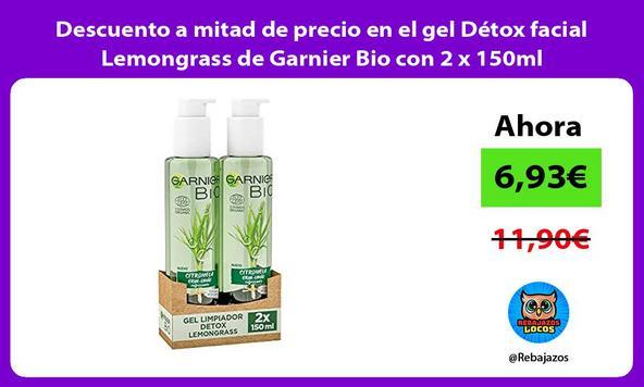 Descuento a mitad de precio en el gel Détox facial Lemongrass de Garnier Bio con 2 x 150ml