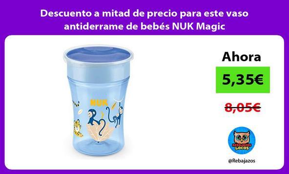 Descuento a mitad de precio para este vaso antiderrame de bebés NUK Magic