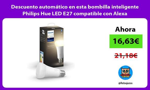 Descuento automático en esta bombilla inteligente Philips Hue LED E27 compatible con Alexa