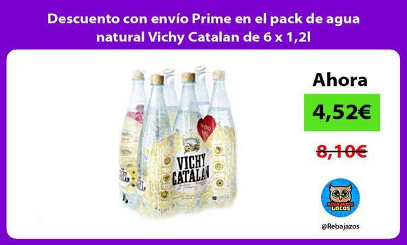 Descuento con envío Prime en el pack de agua natural Vichy Catalan de 6 x 1,2l