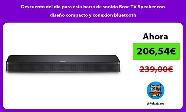 Descuento del día para esta barra de sonido Bose TV Speaker con diseño compacto y conexión bluetooth