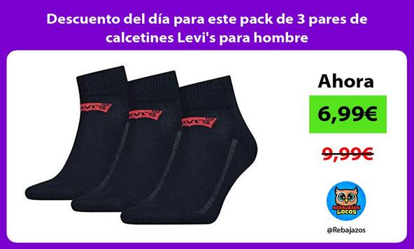Descuento del día para este pack de 3 pares de calcetines Levi's para hombre
