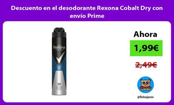 Descuento en el desodorante Rexona Cobalt Dry con envío Prime