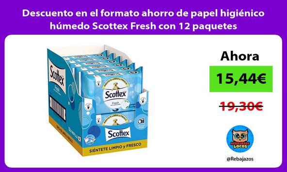 Descuento en el formato ahorro de papel higiénico húmedo Scottex Fresh con 12 paquetes