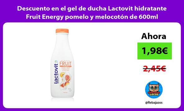 Descuento en el gel de ducha Lactovit hidratante Fruit Energy pomelo y melocotón de 600ml