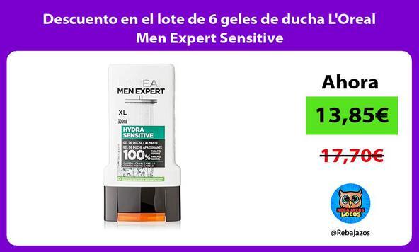 Descuento en el lote de 6 geles de ducha L'Oreal Men Expert Sensitive