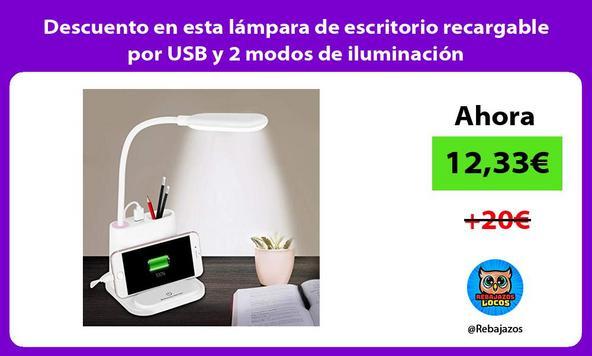 Descuento en esta lámpara de escritorio recargable por USB y 2 modos de iluminación